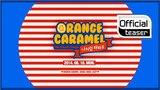 Teaser ORANGE CARAMEL(