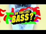 Премьера. Yellow Claw & Juyen Sebulba - Do You Like Bass?