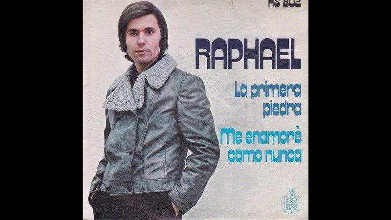 Raphael – La Primera Piedra (1971)