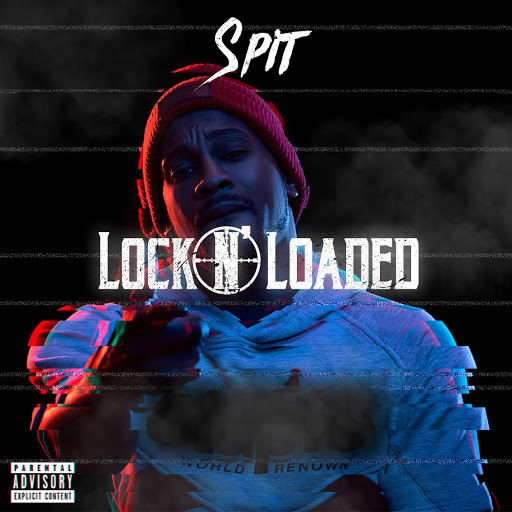 Spit альбом Lock N Loaded