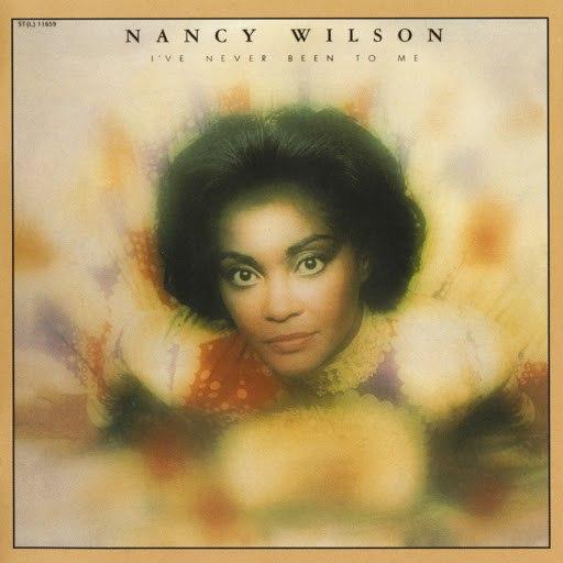 Nancy Wilson альбом I've Never Been To Me