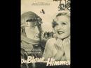 Das Blaue vom Himmel 1932 Musical Digest