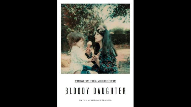 Марта Аргерих. Дочь по крови / Martha Argerich - Bloody Daughter (2012)