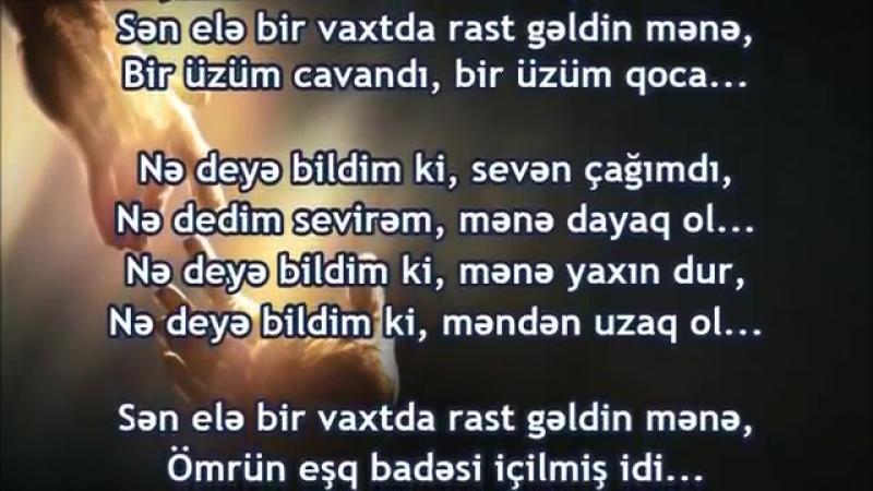 Sən Elə Bir Vaxtda Rast Gəldin Mənə (Super Şeir)