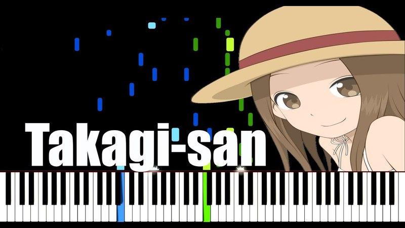 Karakai Jouzu no Takagi san - Chiisana koi no uta Piano Tutorial