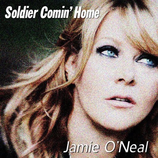 Jamie O'Neal альбом Soldier Comin' Home
