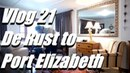 Vlog 21 De Rust Karoo To Coast in Port Elizabeth - The Daily Vlogger in Afrikaans