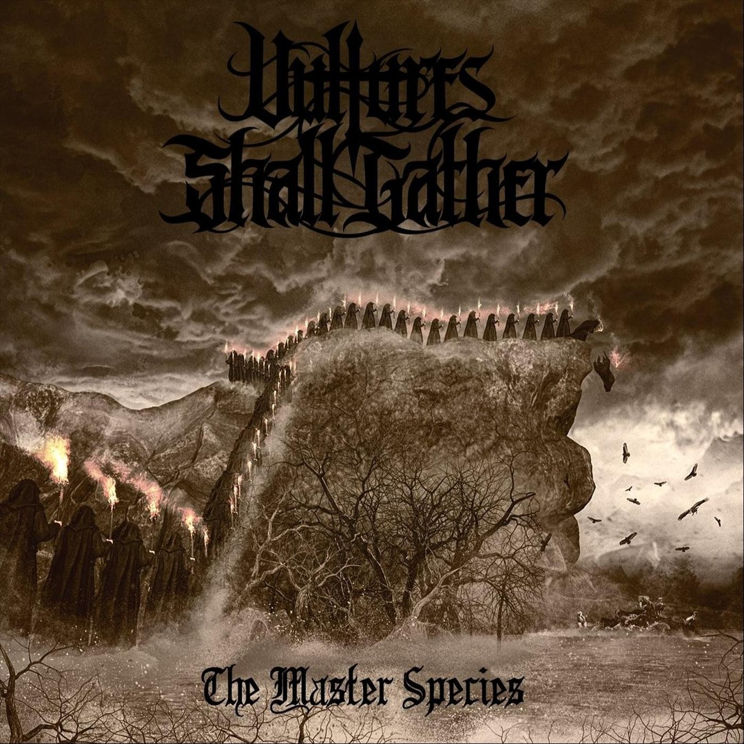 Vultures Shall Gather - The Master Species [EP] (2018)