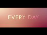 Каждый новый день - первый трейлер