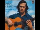 Paco De Lucia - Rio Ancho -