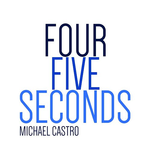 Michael Castro альбом FourFiveSeconds (Acoustic Version)