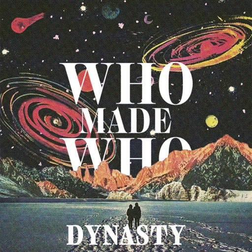 WhoMadeWho альбом Dynasty (Remixes)