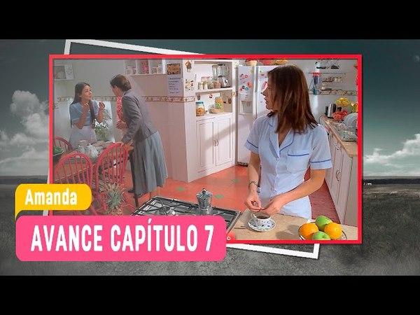 Amanda - Avance Capítulo 7