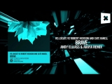 Re Locate vs Robert Nickson and Cate Kanell - Brave (Andy Elliass Araya remix)FULL