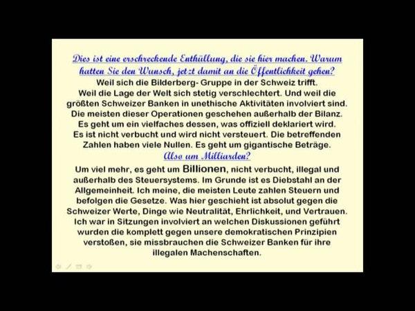Bilderberger Erschreckende Enthüllungen eines Schweizer Bankinsiders Intervie
