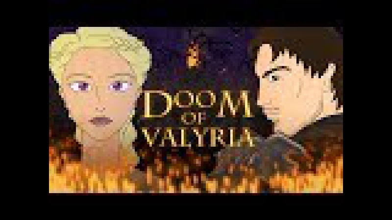 Game of Thrones Prequel Doom of Valyria Animated Pilot unofficial