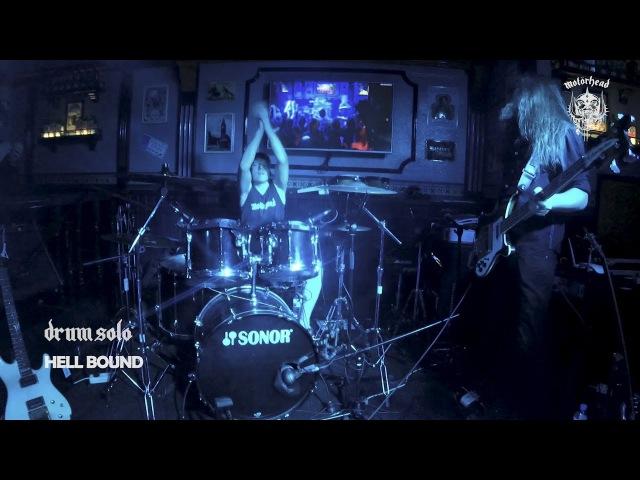Hell Bound Motorhead tribute Drum Solo
