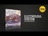 Electrosoul System - Outerheaven Kos.Mos.Music