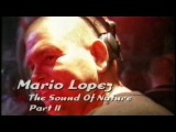 Mario Lopez - The Sound Of Nature - Part 2 (Live @ Club Rotation) (1999)