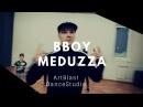 Break Dance | ArtBlast Dance Studio| BBOY MEDUZZA