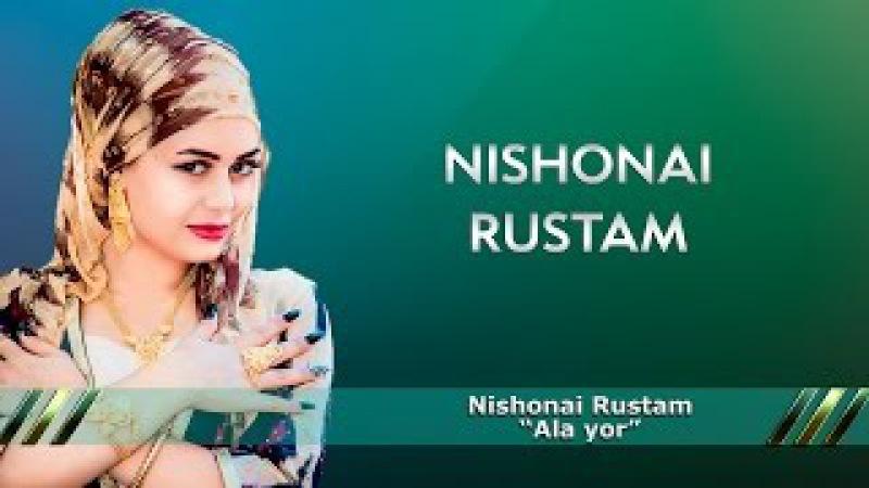 Nishonai Rustam Ala Yor