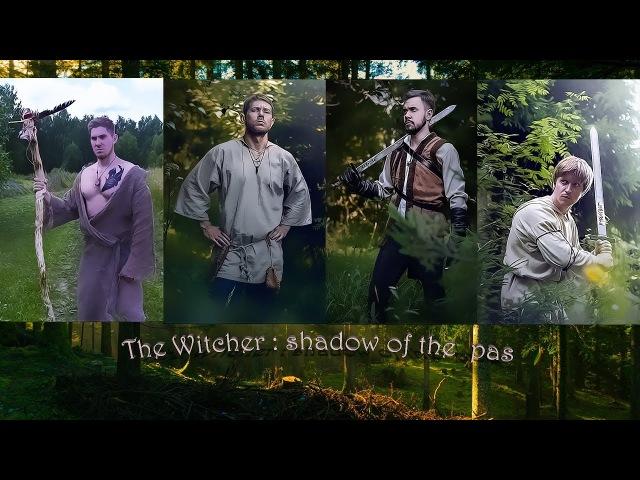 The Witcher : shadow of the past (Ведьмак: тень прошлого)