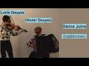Dance Juive (traditionnel) Еврейская музыка Duo: Olivier Douyez (accordéon) -Loris Douyez (violon)
