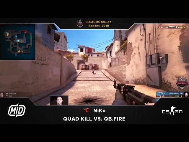 ELEAGUE Major | QB.Fire vs. FaZe | NiKo quad kill