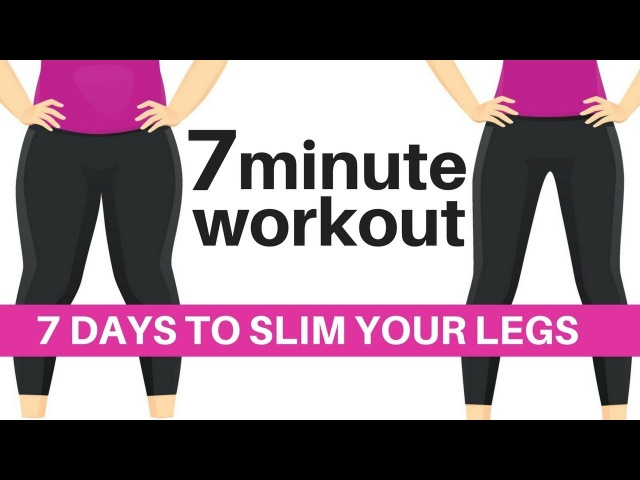 7 DAY CHALLENGE 7 MINUTE WORKOUT TO SLIM YOUR LEGS HOME WORKOUT TO LOSE HIP INCHES START TODAY