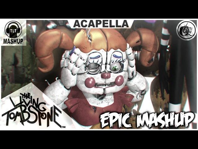 FNAF 1-5 EPIC MASHUP ACAPELLA VIDEO (TLT)