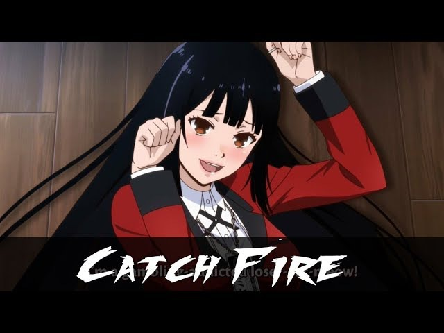 Kakegurui.「AMV」- Catch Fire