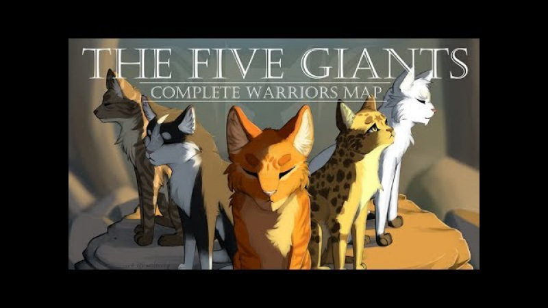 The Five Giants [COMPLETE Warrior Cats M.A.P.]