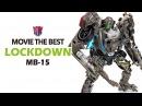 KL變形金剛玩具分享274 電影10週年 MB-15 禁閉/地獄獵人 Movie the Best Lockdown
