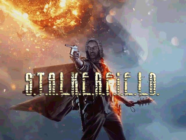 S.T.A.L.K.E.R.F.I.E.L.D. (Battlefield 1 - S.T.A.L.K.E.R. SOUND)