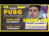 Twitch PUBG Winter Charity Invitational | 4TH GAME | SHROUD's POV