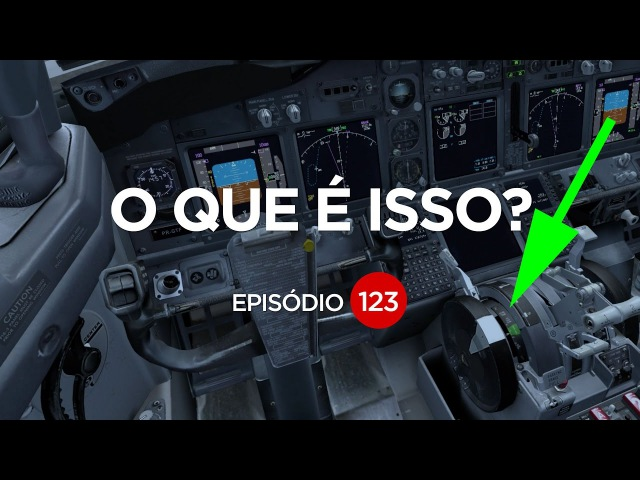 O QUE SÃO ESSAS RODAS NO COCKPIT? EP 123