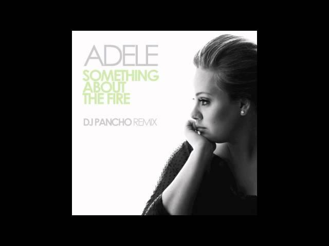 Adele vs Daft Punk - Something About The Fire [Dj Pancho Remix]