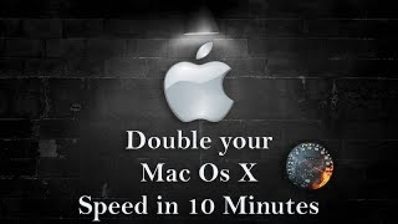 Double your Mac speed in 10 minute