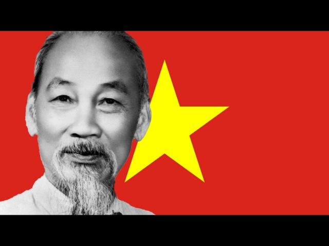 Bài Ca Hồ Chí Minh! Ballad of Ho Chi Minh!