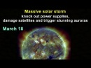 Massive solar storm that will slam Earth March 18 could knock out power supplies, damage satellites