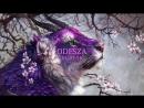 ♥ODESZA♥ Mix «Chill✘Future bass✘Chillwave»