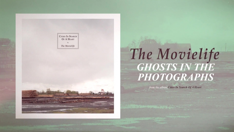 The Movielife - Ghosts in the Photographs