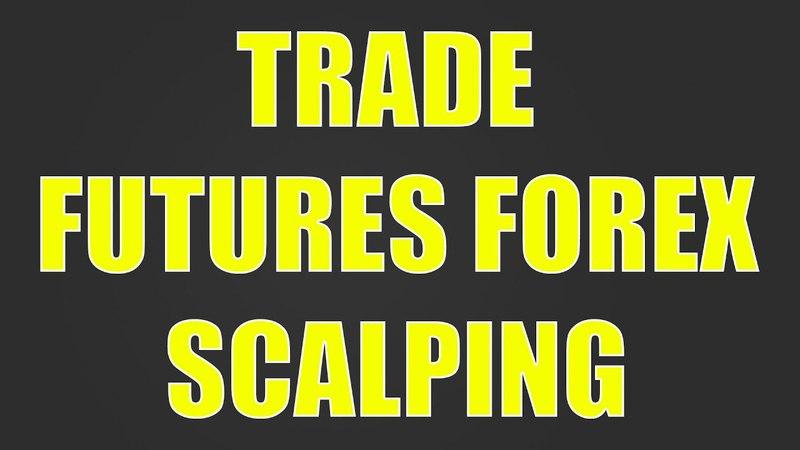 Торговые роботы. Фьючерс скальпинг Форекс. Trade futures forex scalping.