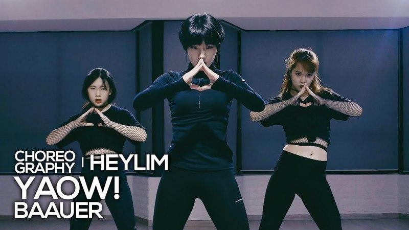 Baauer - Yaow! : HeyLim Choreography
