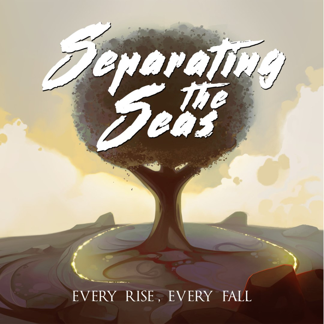 Separating the Seas - Every Rise Every Fall (2018)