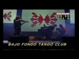 Современное аргентинское танго LIVE (Bajofondo Tango Club - Pa Bailar)