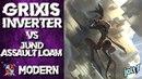 Jolt - Modern - Grixis Inverter vs Jund Assault Loam