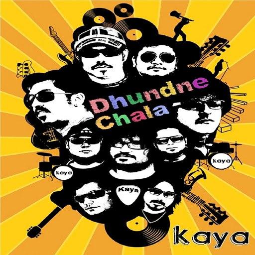 Kaya альбом Dhundne Chala