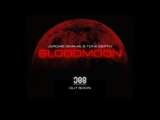 Jerome Isma-Ae &amp Tone Depth - Bloodmoon