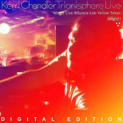 Kerri Chandler альбом Trionisphere Live (Digital Edition)